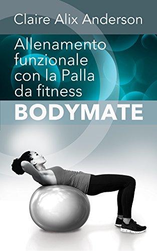 Allenamento funzionale con la Palla da fitness BODYMATE