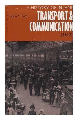 A History of Inland Transport and Communication : a Reprint / with an Introductory Note by C. R. Clinker