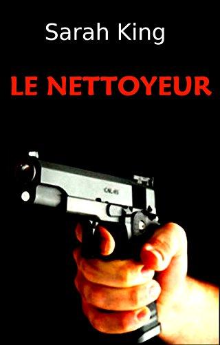 Le Nettoyeur (Les enquêtes d'Olivia Kasner t. 6)