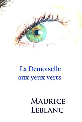 Couverture du livre La Demoiselle aux yeux verts: Arsène Lupin