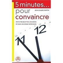 5 minutes pour convaincre ...