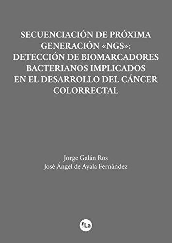 Microbiota intestinal: Implicación en el inicio y desarrollo del cáncer colorrectal (Lanzamiento) por Jorge Galán Ros