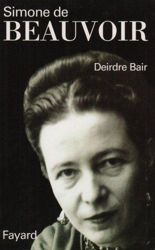 Simone de Beauvoir par Deirdre Bair