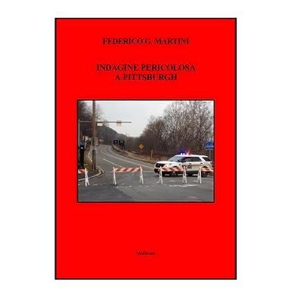 Indagine Pericolosa A Pittsburgh (Leo Kramer Investigatore Vol. 3)