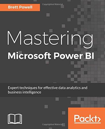 Mastering Microsoft Power BI por Brett Powell