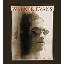 Walker Evans: The Lost Work by Walker Evans (2000-10-15)
