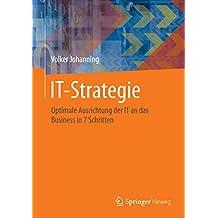 IT-Strategie: Optimale Ausrichtung der IT an das Business in 7 Schritten