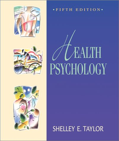 Health Psychology by Shelley E.;Taylor Shelley E. Taylor (2002-01-01)