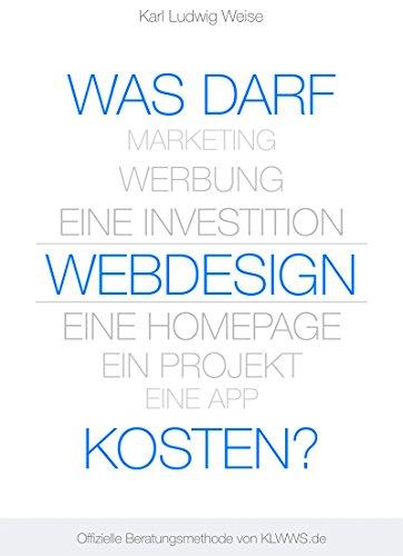 Was darf Webdesign kosten?: In 5 Minuten zum Budget