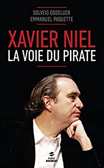 Xavier Niel (Documents) (French Edition) by [GODELUCK, Solveig, PAQUETTE, Emmanuel]