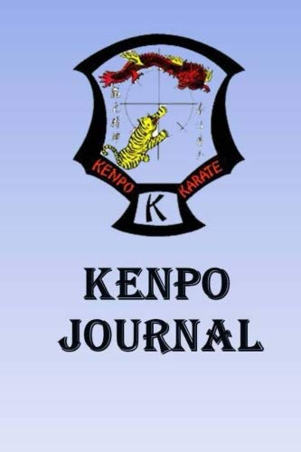 Kenpo Journal: Keep track of your Kenpo self defense techniques in this Kenpo Journal por Lawrence Westfall
