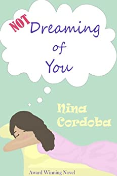 Not Dreaming of You (Romantic Comedy) (English Edition) par [Cordoba, Nina]