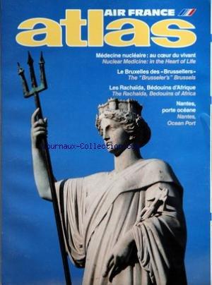 ATLAS AIR FRANCE du 01/08/1988 - AIR FRANCE MEDECINE NUCLEAIRE - AU COEUR DU VIVANT - LE BRUXELLES DES BRUSSELLERS - LES RACHAIDA - BEDOUINS D'AFRIQUE - NANTES - PORTE OCEANE