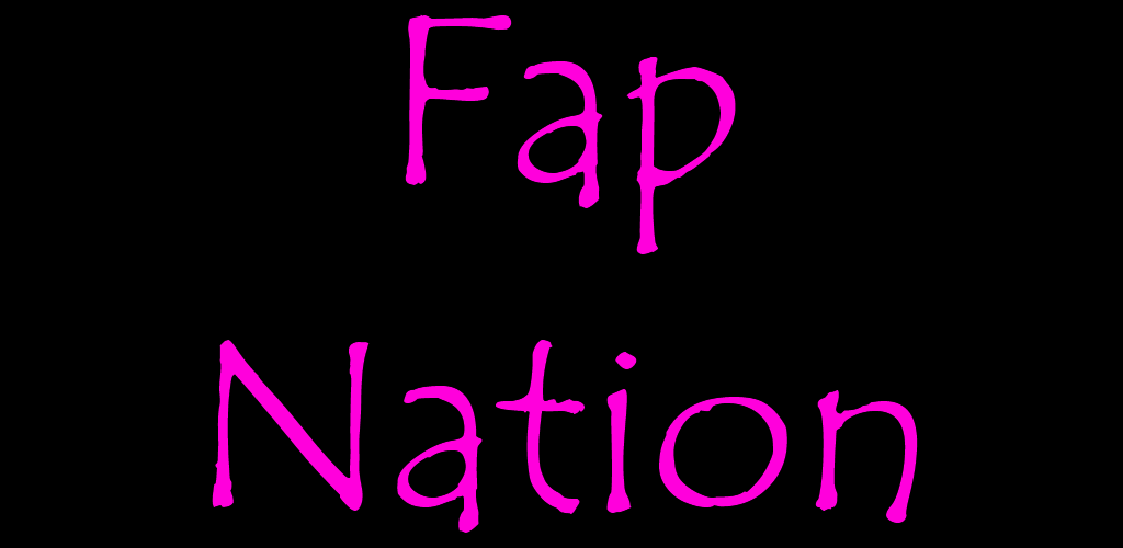 Nation android fap Dandy Boy