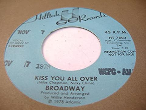 BROADWAY 45 RPM Kiss You All Over / Love Bandit