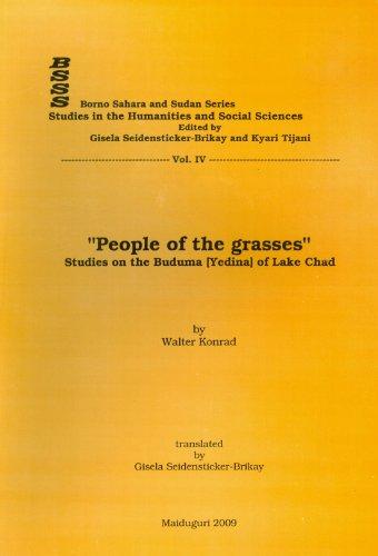 People of the Grasses  Studies on the Buduma [Yedina] of Lake Chad