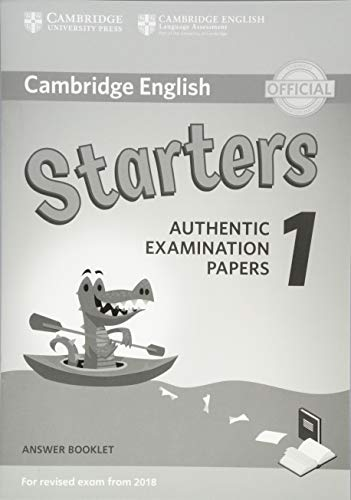 Cambridge English Young Learners 1 for Revised Exam from 2018 Starters Answer Booklet (Cambridge Young Learners Engli)