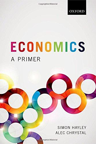 Economics: A Primer por Simon Hayley