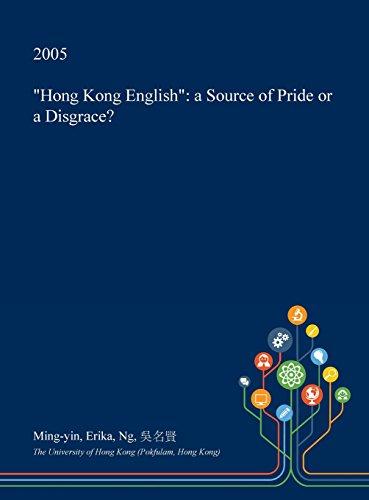 Hong Kong English: A Source of Pride or a Disgrace?
