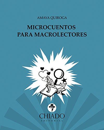 Microcuentos para macrolectores