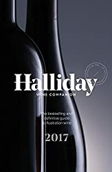 Halliday Wine Companion 2017: The Bestselling and Definitive Guide to Australian Wine by James Halliday (2016-10-25)