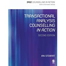 Transactional Analysis Counselling in Action (Counselling in Action series) by Ian Stewart (2000-02-01)