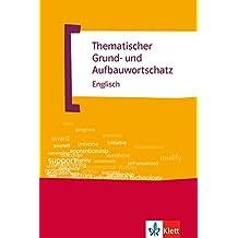 Thematischer Grund- und Aufbauwortschatz Englisch (TGAW 1)