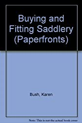 Buying and Fitting Saddlery