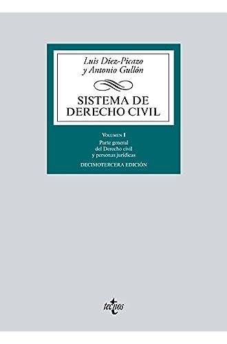 Sistema de Derecho Civil: Volumen I. Parte general del Derecho civil y personas jurídicas