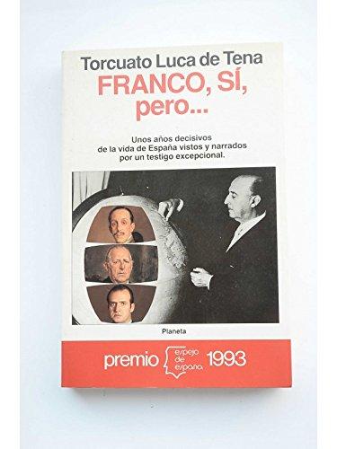 Franco, si, pero... (Espejo de España)