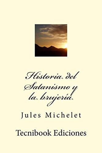 Historia del Satanismo y la brujería (Spanish Edition)