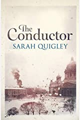 [ THE CONDUCTOR ] By Quigley, Sarah ( AUTHOR ) Jan-2013[ Paperback ] Paperback