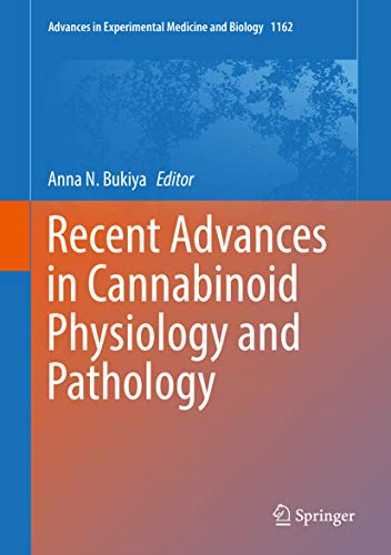 Recent Advances in Cannabinoid Physiology and Pathology (Advances in Experimental Medicine and Biology Book 1162) (English Edition)