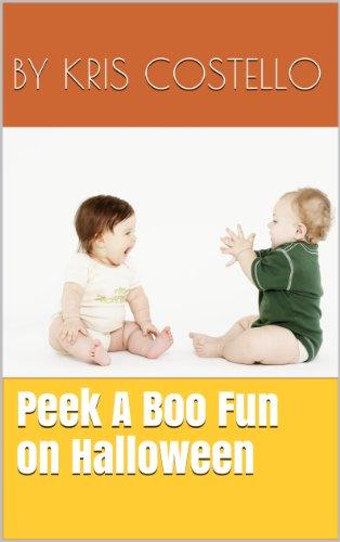 Peek A Boo Fun On Halloween (Fun Books for Kids Book 1) (English Edition)