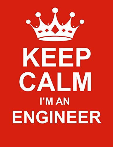 Keep Calm I'm An Engineer: Large Red Notebook/Journal for Writing 100 Pages, Engineer Gift for Men & Women