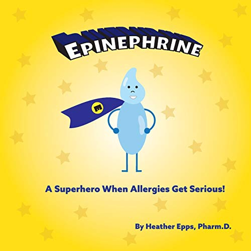 Epinephrine: A Superhero When Allergies Get Serious! (Pharm Friends)