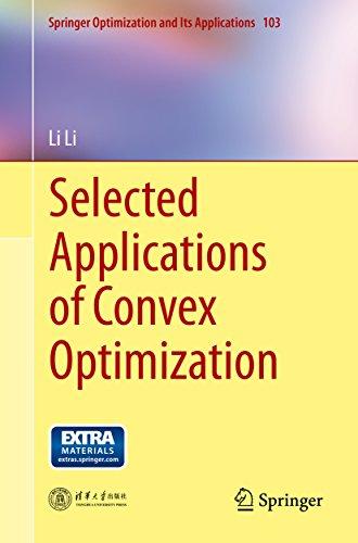 Selected Applications of Convex Optimization (Springer Optimization and Its Applications)