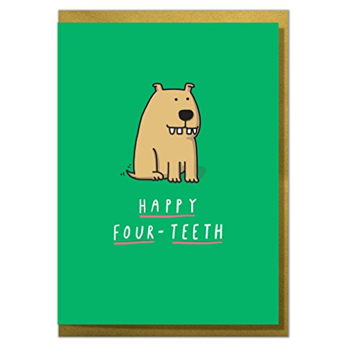 Happy Four Teeth. Funny 40th Birthday Card