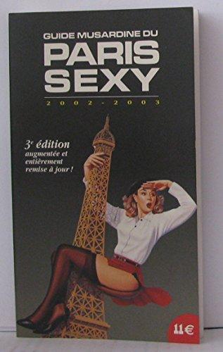 Guide du Paris Sexy : Edition 2002-2003