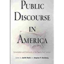 [Public Discourse in America: Conversation and Community in the Twenty-first Century] (By: Judith Rodin) [published: July, 2003]