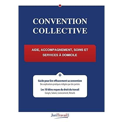 Convention collective - Aide, accompagnement, soins et services à domicile