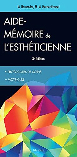 Aide-mémoire de l'esthéticienne par Micheline Hernandez, Marie-Madeleine Mercier-Fresnel