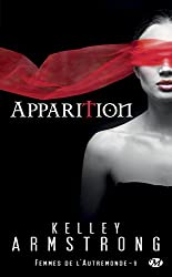 Apparition: Femmes de l'Autremonde, T9