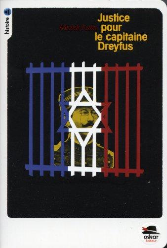 Justice pour le Capitaine Dreyfus !