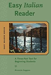 Easy Italian Reader: A Three-Part Text for Beginning Students