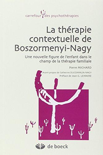 La thrapie contextuelle de Boszormenyi-Nagy : Une nouvelle figure de l'enfant dans le champ de la thrapie familiale