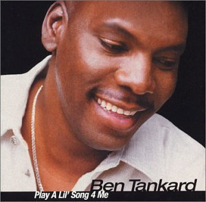 Play a Lil Song for Me by Ben Tankard (2003-02-18)