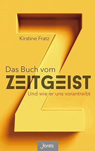 Buchseite und Rezensionen zu 'Das Buch vom Zeitgeist: Und wie er uns vorantreibt' von Kirstine Fratz
