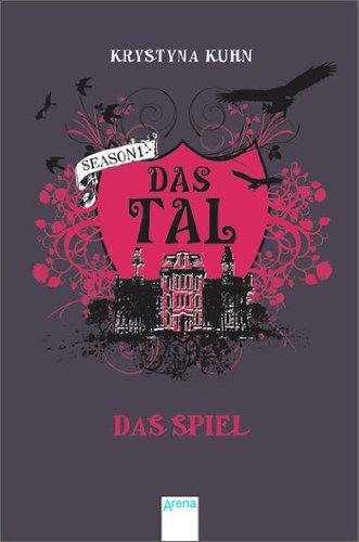 Buchseite und Rezensionen zu 'Das Tal. Das Spiel: Season 1, Band 1' von Krystyna Kuhn