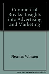 Commercial Breaks: Insights into Advertising and Marketing